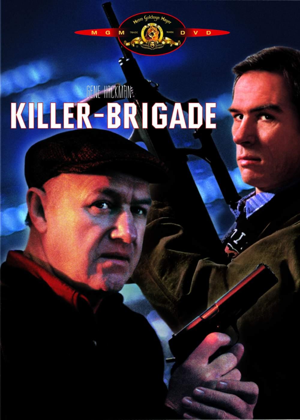 Die Killer Brigade