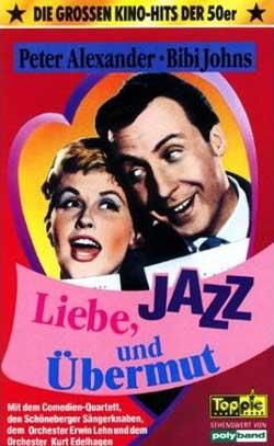 Liebe Jazz Und übermut Film