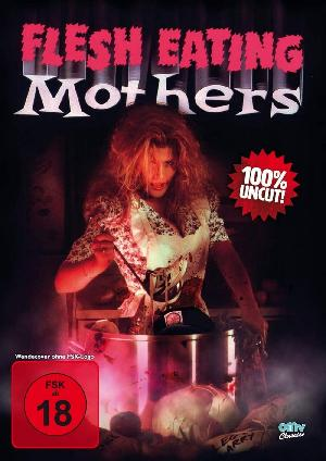 Flesh Eating Mothers - Plakat/Cover