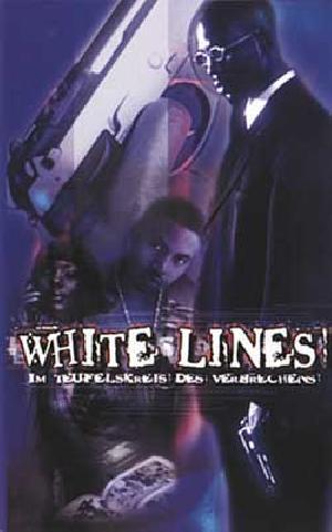 White Lines Im Teufelskreis Des Verbrechens